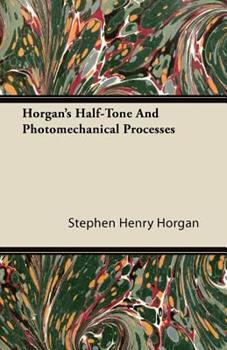 Paperback Horgan's Half-Tone and Photomechanical Processes Book