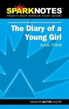 Paperback The Diary of a Young Girl: Anne Frank (SparkNotes) (Volume 1) Book