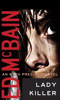 Lady Killer - Book #8 of the 87th Precinct