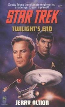 Twilight's End (Star Trek, Book 77) - Book #5 of the Star Trek – The Original Series
