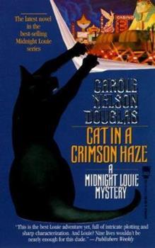 Cat in a Crimson Haze - Book #4 of the Midnight Louie