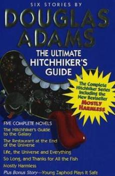 The Hitchhiker's Guide To The Galaxy - Book  of the Hitchhiker's Guide to the Galaxy