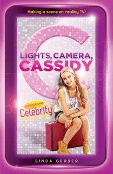 Lights, Camera, Cassidy: Celebrity: Episode One 0142418145 Book Cover
