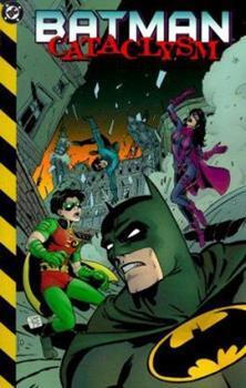 Batman: Cataclysm - Book #107 of the Modern Batman