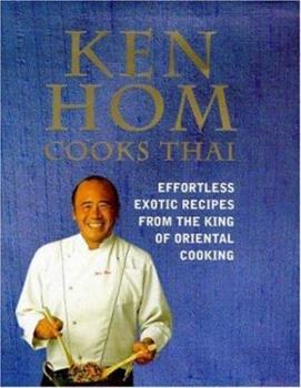 Ken Hom Cooks Thai 0747222223 Book Cover