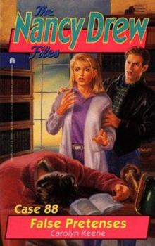 False Pretenses - Book #88 of the Nancy Drew Files