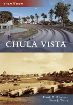 Chula Vista - Book  of the  and Now