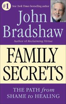 Family Secrets: The Path to Self-Acceptance and Reunion 0553095919 Book Cover