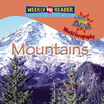 Mountains - Book  of the Where on Earth? World Geography