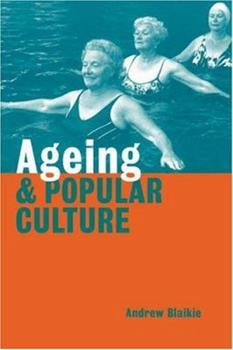Paperback Ageing and Popular Culture Book