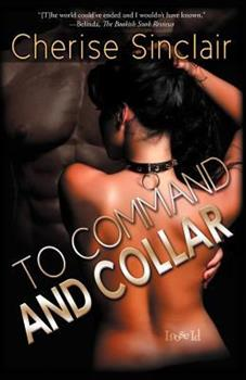 To Command and Collar - Book #6 of the Masters of the Shadowlands