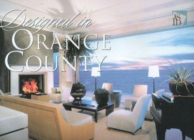 Designed in Orange County 0977445100 Book Cover