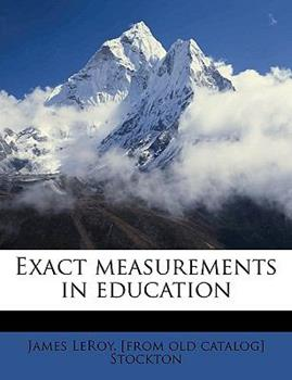 Paperback Exact Measurements in Education Book