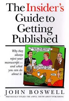 The Insider's Guide to Getting Published 0385479360 Book Cover