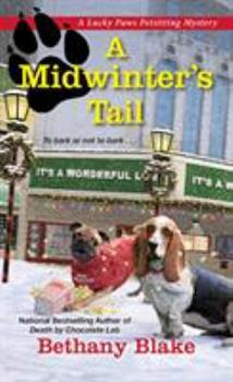 A Midwinter's Tail - Book #4 of the Lucky Paws Petsitting Mystery
