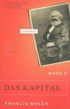 Marx's Das Kapital: A Biography 0871139707 Book Cover