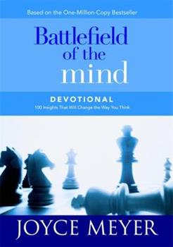 Battlefield of the Mind Devotional : 100 Insights That Will Change the Way You Think (Meyer, Joyce) book cover