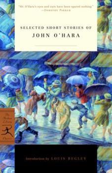 Selected Short Stories of John O'Hara (Modern Library Classics) 081296697X Book Cover