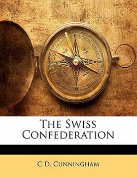 Paperback The Swiss Confederation Book