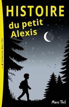Paperback Histoire Du Petit Alexis [French] Book