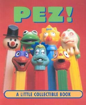 Pez (Little Books (Andrews & McMeel)) 0740714430 Book Cover