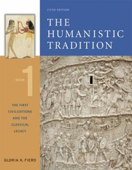 Paperback The First Civilizations and the Classical Legacy Book
