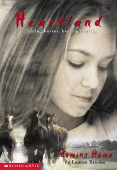 Coming Home - Book #1 of the Heartland