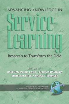 Paperback Advancing Knowledge in Service-Learning Research to Transform the Field Book