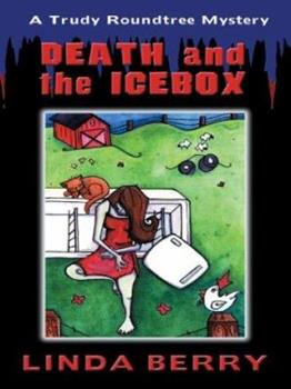 Death and the Icebox 1587246163 Book Cover