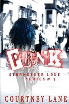 Punk - Book #1 of the StrangeHer Love