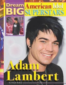 Adam Lambert - Book  of the Dream Big: American Idol Superstars