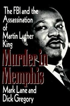 Murder in Memphis: The FBI and the Assassination of Martin Luther King 1560250569 Book Cover