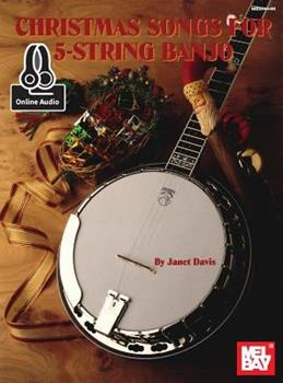 Christmas Songs for 5-String Banjo 0786689250 Book Cover