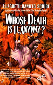 Whose Death Is It, Anyway? 0425156273 Book Cover
