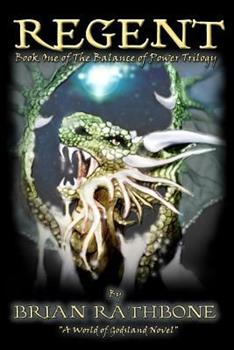 Regent - Book #4 of the World of Godsland