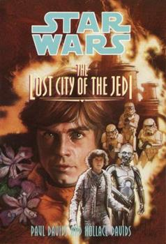 The Lost City of the Jedi - Book  of the Star Wars Legends