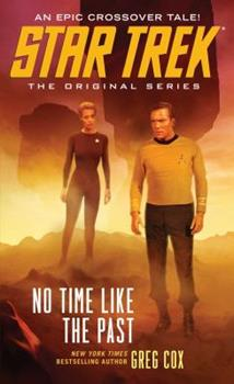 No Time Like the Past - Book #7 of the Star Trek – The Original Series