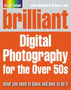 Paperback Brilliant Digital Photography for the Over 50's Book