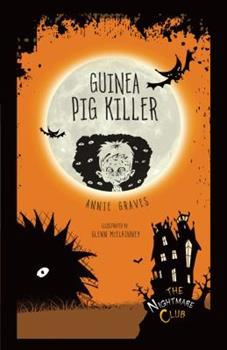 #4 Guinea Pig Killer - Book #4 of the Nightmare Club