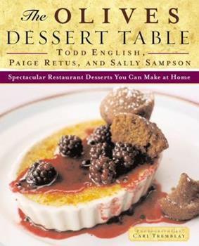 The Olives Dessert Table: Spectacular Restaurant Desserts You Can Make at Home 0684823357 Book Cover