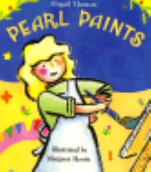 Pearl Paints (An Owlet Book) 0805029761 Book Cover
