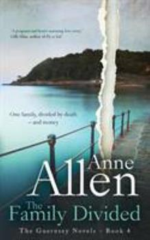 The Family Divided - Book #4 of the Guernsey Novels