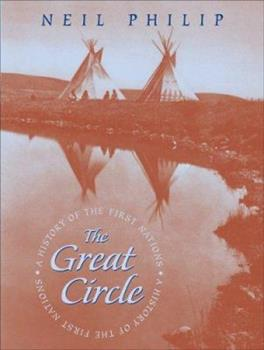 Hardcover The Great Circle : A History of the First Nations Book