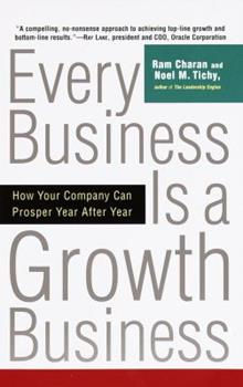 Paperback Every Business Is a Growth Business: How Your Company Can Prosper Year After Year Book