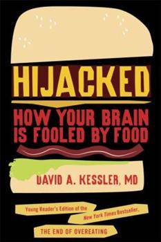 Hijacked: How Your Brain Is Fooled by Food 1770495037 Book Cover
