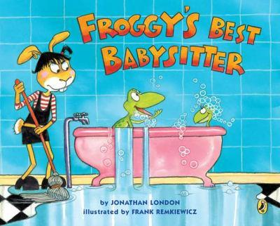 Froggy's Best Babysitter - Book  of the Froggy