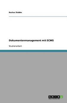 Paperback Dokumentenmanagement Mit Ecms [German] Book
