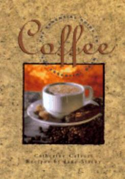 Coffee: The Essential Guide to the Essential Bean 0688133282 Book Cover