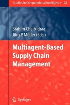 Paperback Multiagent Based Supply Chain Management Book