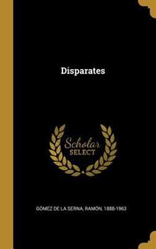 Disparates 0353696811 Book Cover